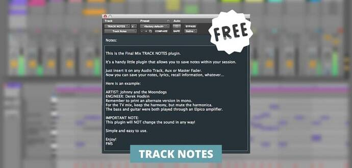 Track Notes by Final Mix Software