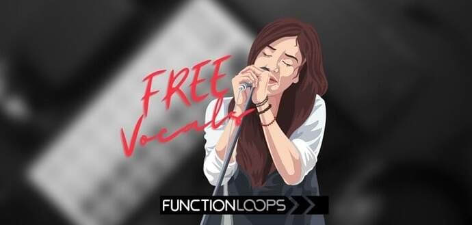 FREE Vocal Sample Collection By Function Loops